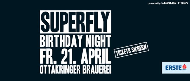 Superfly Birthday Night 2017