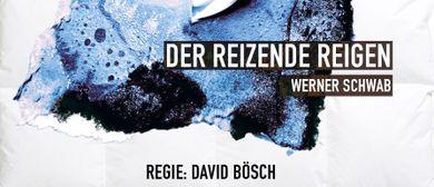 Der reizende Reigen von Werner Schwab