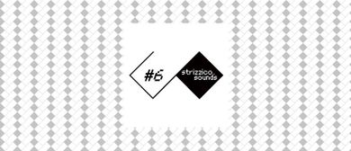 Strizzico.Sounds #6 // Fanie // Bison & Busen