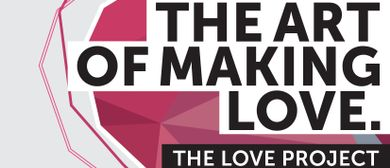 The Love Project Vernissage & Ausstellung