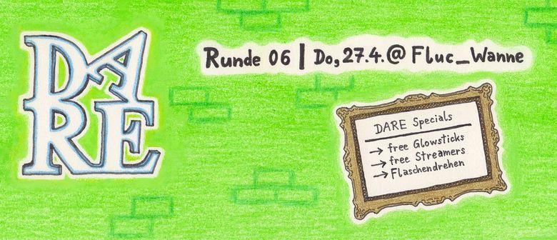 DARE | Runde 6