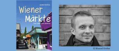 Wiener Märkte - präsentiert von Georg Renöckl