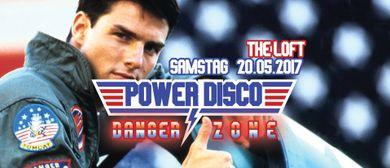 POWER DISCO ϟ DANGER ZONE