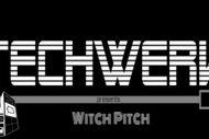 Witch Pitch presented by Tech Werk im Mauerwerk Bürs