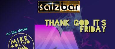 Thank God it´s Friday/DJ Mike Molino