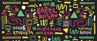 Duzz Down San Labelnight '17