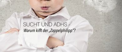 WIP7- Wissenschaft im POOL7: Sucht und ADHS