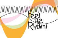 Feel the Rhythm!