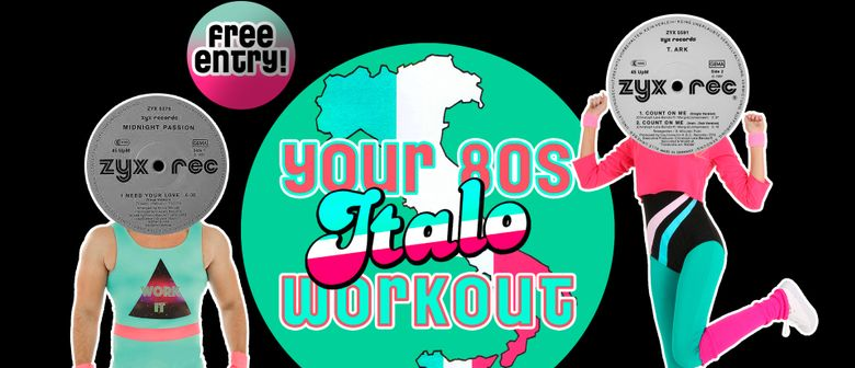 Your 80s Italo Workout @ fluc