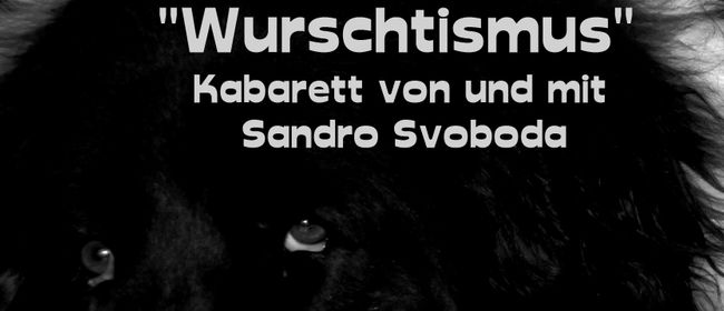 Sandro Svoboda – Wurschtismus