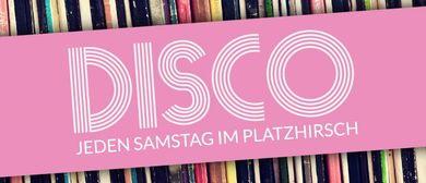 Disco - Jeden Samstag im Platzhirsch