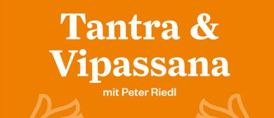 Tantra und Vipassana