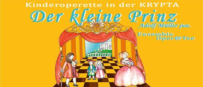 Der kleine Prinz, Kinderoperette v. Adolf Müller jun.