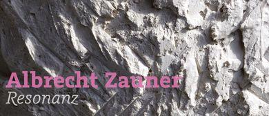 Albrecht Zauner - Resonanz