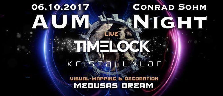 AUM NIGHT WITH TIMELOCK & KRISTALLKLAR