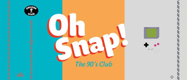 OH SNAP! The 90s Club – Vol.2