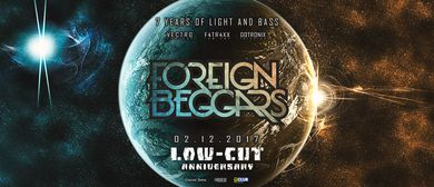 Low-Cut Anniversary w/ FOREIGN BEGGARS