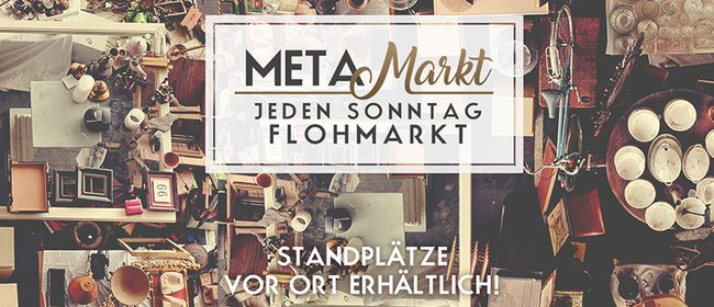 METAMarkt - Flohmarkt Indoor & Outdoor