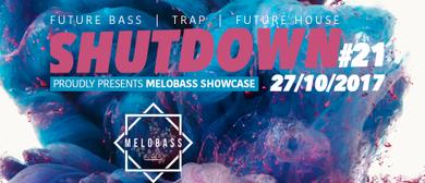 Shutdown # 21 pres. Melobass Showcase feat. Mindsight (Monst