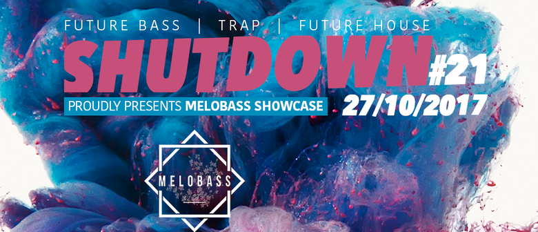 Shutdown # 21 pres. Melobass Showcase feat. Mindsight (Monst