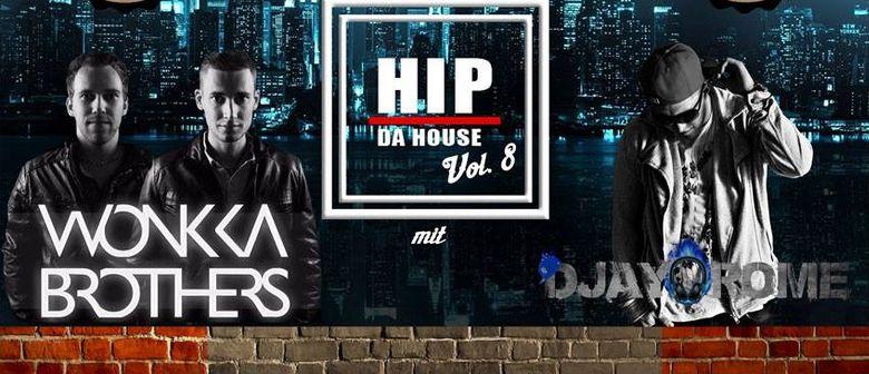 HIP DA HOUSE Vol. 8 - 18+ im Mauerwerk Bürs
