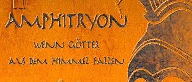 AMPHITRYON – WENN GÖTTER AUS DEM HIMMEL FALLEN