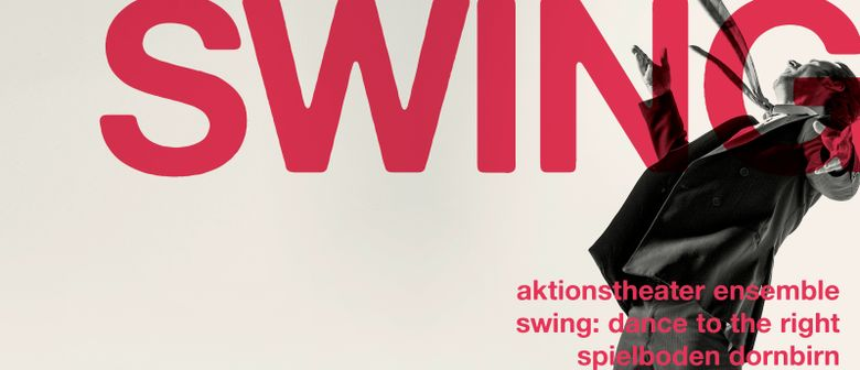 aktionstheater ensemble - swing: dance to the right