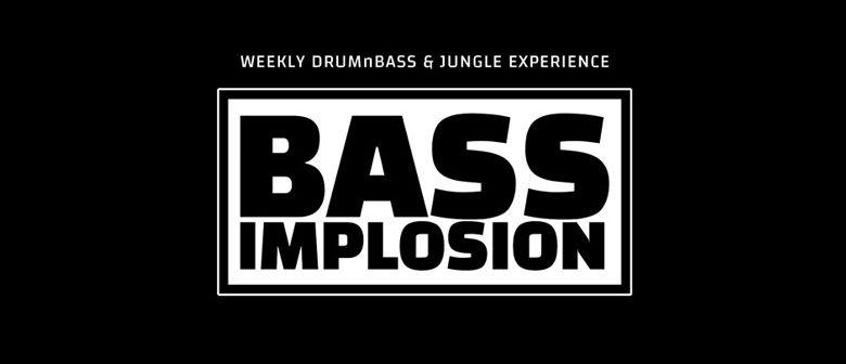 Bass Implosion