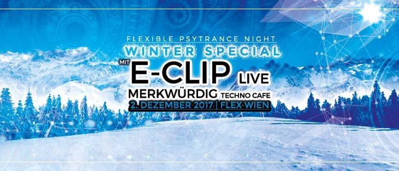 "Flexible - ""Psytrance Winter Special"" mit E-Clip"