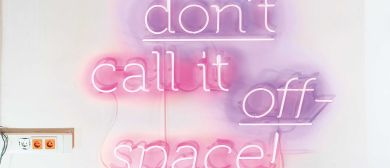 Jubiläumsausstellung 'don't call it off-space!'