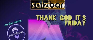Thank God it´s Friday/Mustanol