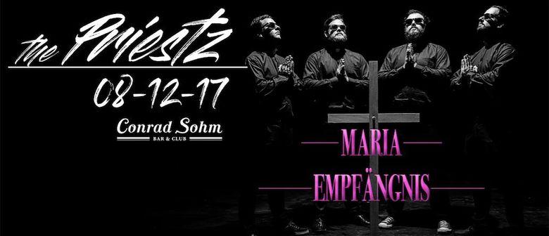 THE PRIESTZ - Maria Empfängnis