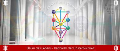 Kabbalah der Unsterblichkeit - 32 Pfade im Baum des Lebens