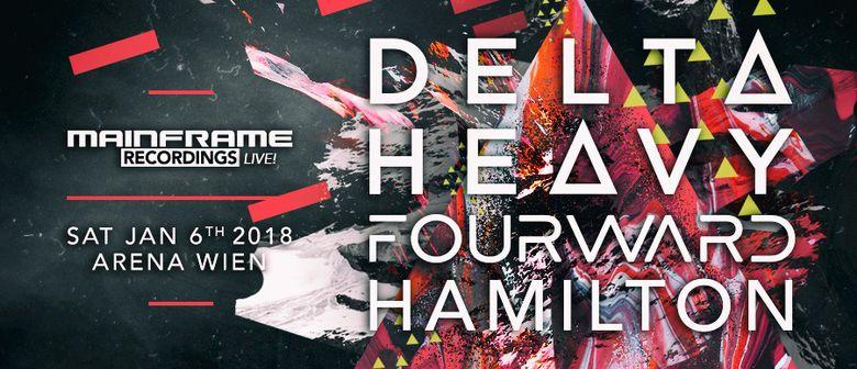 Mainframe Recordings Live! pres. DELTA HEAVY (Ram Rec)