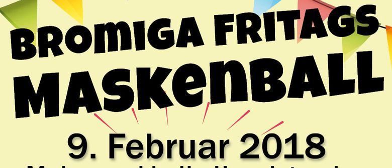 Bromiga Fritags Maskenball