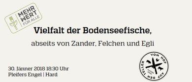 """Vielfalt der Bodenseefische I """"Vom Hof auf den Teller"""""""