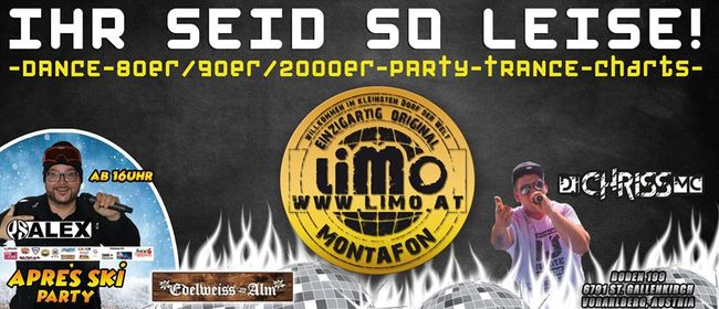 Ihr seid so leise Party im LIMO Club
