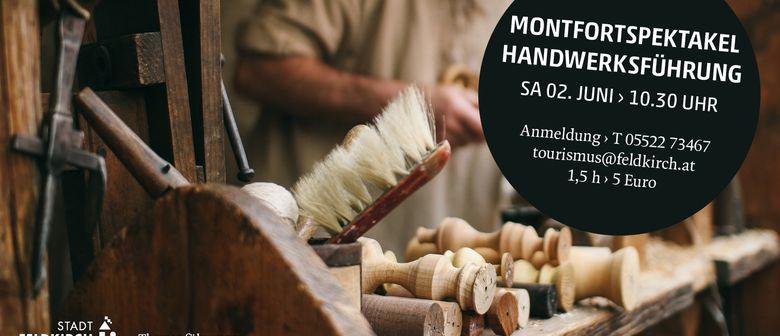 Handwerksführung beim Montfortspektakel