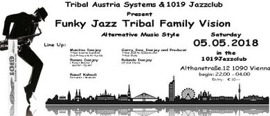 Funky Jazz Tribal Family Vision