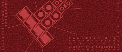 Vienna Dubwise #6 meets Vibration Addict Soundsystem (HRV)