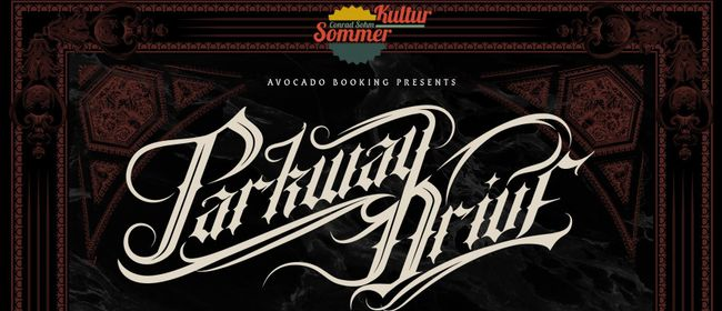 PARKWAY DRIVE + GUESTS / Kultursommer-Openair