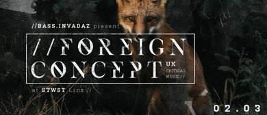 bass.invadaz presents Foreign Concept