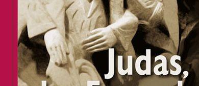 Studientag: Judas, der Freund Jesu ...