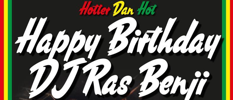Happy Birthday DJ Ras Benji