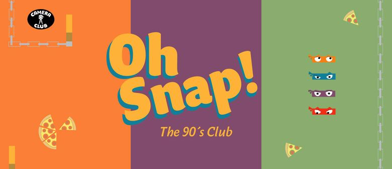 OH SNAP! The 90's Club - Vol. 7