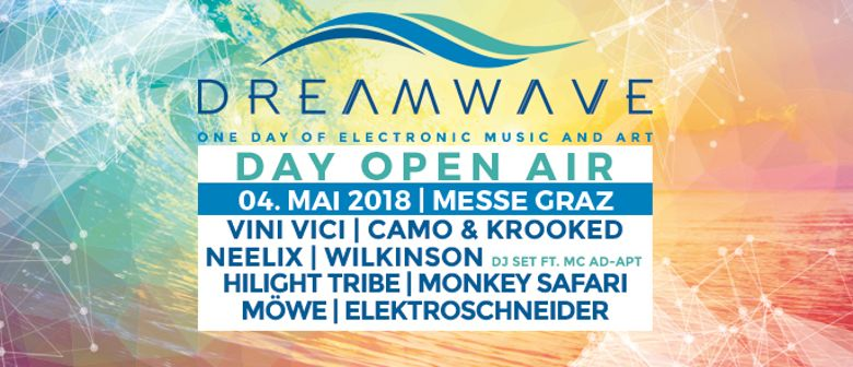 DREAMWAVE FESTIVAL  presented by BEATPATROL & Electronic Mus