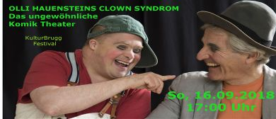 Olli Hauensteins Clown Syndrom - KulturBrugg Festival