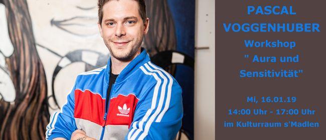 """Pascal Voggenhuber - Workshop """"Aura und Sensitivität"""""""