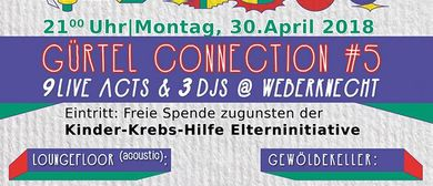 Gürtel Connection #5 @ Weberknecht
