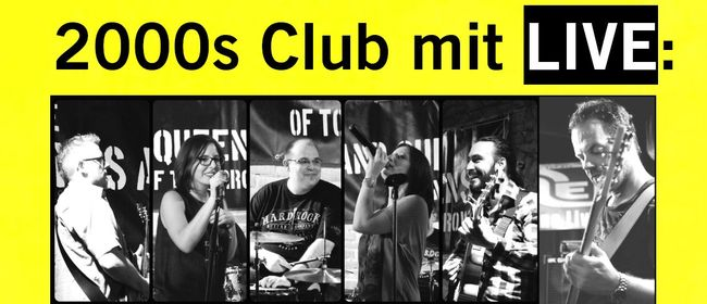 2000s Club mit LIVE: The Kings & Queens of Tomorrow!